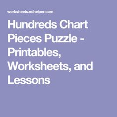 Hundreds Chart Pieces Puzzle - Printables, Worksheets, and Lessons