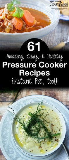 61 Amazing Easy and Healthy Pressure Cooker Recipes | It's a simple mathematical equation... pressure cooker or Instant Pot + a great recipe = easy, fast, fun, healthy, and delicious! This simple math just got easier because instead of you hunting down recipe candidates, we've done all the work for you. Here are 61 amazing, easy, and healthy pressure cooker (or Instant Pot) recipes!