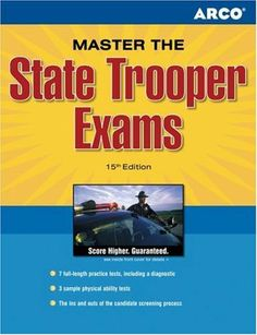 Master the State Trooper 15E (Arco Master the State Trooper Exam) by Arco. $34.87. Publication: January 1, 2006. Publisher: Arco; 15 edition (January 1, 2006). Edition - 15