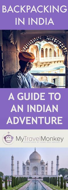 Backpacking India – The Best and Worse Parts of My Indian Adventure Backpacking India, Backpacking South America, India Travel Guide, Asia Travel, Weather In India, Travel Inspiration, Travel Ideas, Travel Tips, India Culture