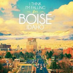 Are you falling for Boise, Idaho?
