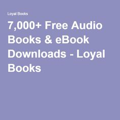 101 best free audio books images on pinterest free audio books 7000 free audio books ebook downloads loyal books fandeluxe Images