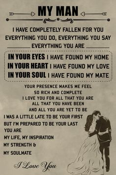 family Poster - to my man Love My Husband Quotes, Soulmate Love Quotes, I Love My Wife, Love Quotes For Him, My Love, Future Life Quotes, Valentines Gifts For Boyfriend, Boyfriend Presents, Boyfriend Birthday Quotes