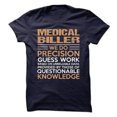 MEDICAL BILLER T Shirts, Hoodies. Get it now ==► https://www.sunfrog.com/No-Category/MEDICAL-BILLER-90436946-Guys.html?41382 $21.99