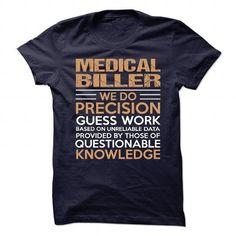 MEDICAL BILLER T Shirts, Hoodies. Get it now ==► https://www.sunfrog.com/No-Category/MEDICAL-BILLER-90436946-Guys.html?41382 $21.99