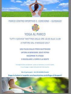 """Da giovedì 4 maggio """"Yoga al parco"""" - http://www.gussagonews.it/yoga-parco-maggio-2017/"""