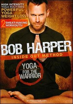 Bob brings out the Warrior in me and makes me sweat!