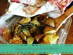 Thyme and Oregano Roasted Potatoes- Easy and quick side dish that is different, healthy, and yummy!
