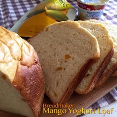My Mind Patch: Breadmaker Mango Yoghurt Bread 面包机芒果优格吐司