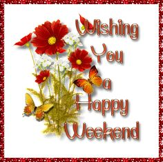 Get new and latest happy weekend GIF images and pictures from my collection. I have collected weekend wishes animated images here Happy Weekend Pictures, Happy Weekend Quotes, Weekend Images, Its Friday Quotes, Happy Saturday, Happy Day, Happy Quotes, Are You Happy, Saturday Quotes
