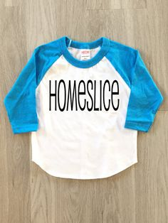 80's tee  Homeslice baby boy or girl by 8thWonderOutfitters