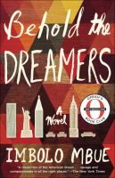 Wall Book Club: Behold the Dreamers by Imbolo Mbue.  Thursday, August 16 at 3:00 pm.  Wall Township Branch, Monmouth County Library System