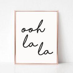 #oohlala #funart Art Prints Quotes, Wall Art Quotes, Wall Art Prints, Poster Prints, Posters, Diy Wall Art, Large Wall Art, Printable Quotes, Printable Wall Art