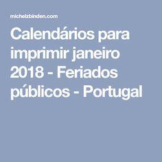 Calendários para imprimir janeiro 2018 - Feriados públicos - Portugal