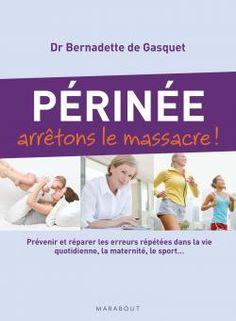 Périnée arrêtons le massacre ! Liposuction, Doula, Mom And Baby, Just Do It, Yoga Fitness, Book Lovers, Physique, Pilates, Good Books