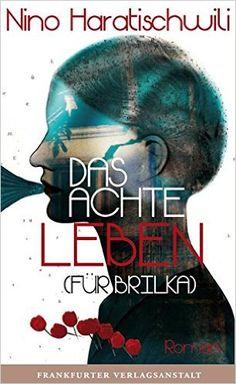 https://www.amazon.de/Das-achte-Leben-Für-Brilka/dp/3627002083