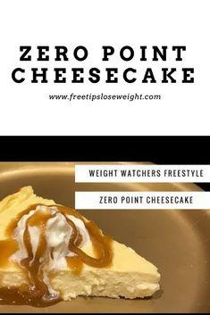 Weight Watchers Freestyle Zero Point Cheesecake #cheesecake #weightwatchers #cheesecakerecipe