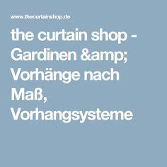 the curtain shop -  Gardinen und Vorhänge nach Maß, Vorhang - Onlineshop