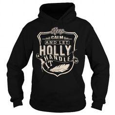 nice HOLLY Hoodies, I can't keep calm, I'm a HOLLY Name T-Shirt Check more at https://vkltshirt.com/t-shirt/holly-hoodies-i-cant-keep-calm-im-a-holly-name-t-shirt.html