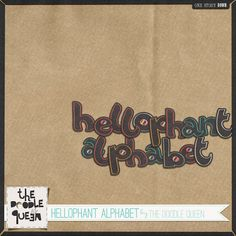 Hellophant alpha freebie from The Doodle Queen #scrapbook #digiscrap #scrapbooking #digifree #scrap