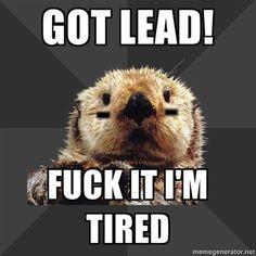 GOT LEAD!...fuck it I'm tired... // Roller Derby Otter