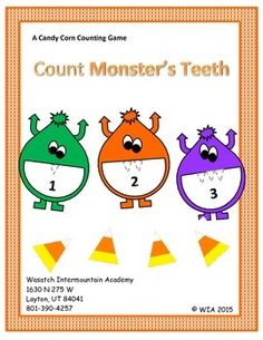 """Students practice counting Monster's teeth by putting the right amount of """"teeth"""" (candy corn) in Monster's mouth, or by eating Monster's teeth, etc.  Instructions included for several different ways to """"play!"""""""