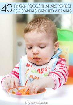 Over 40 ideas for finger foods that babies can eat - these are perfect for baby led weaning and they can all be eaten even before your baby has teeth!