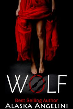 WOLF by Alaska Angelini ADD IT TO YOUR TBR