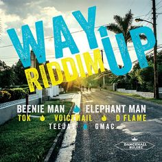 Way Up Riddim (Dancehall Rulerz)