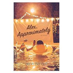 Alex, Approximately by Jenn Bennettbestproductscom