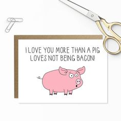 Funny Anniversary Card, Bacon Card, Cute Pig Card, Funny Valentines Card, I Love You More Than, For Husband, For Wife, Cute Anniversary Card