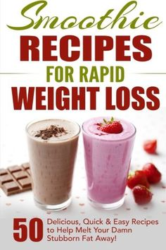 Smoothie Recipes for Rapid Weight Loss: 50 Delicious, Quick & Easy Recipes to Help Melt Your Damn Stubborn Fat Away!: free weight loss books, smoothies … recipe book Book (English Edition) – Only the Best Paleo Smoothie Recipes, Smoothie Recipe Book, Weight Loss Smoothie Recipes, Weight Loss Meals, Weight Loss Shakes, Weight Loss Drinks, Fast Weight Loss, Healthy Smoothies, Healthy Weight Loss