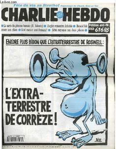 COLLECTIF - CHARLIE HEBDO N°175 - ENCORE PLUS BIDON QUE L'EXTRATERRESTRE DE ROSWELL : L'EXTRATERRESTRE DE CORREZE !