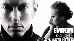 Eminem ft. Adele - Love Hurts Instead bad ass mash-up right here