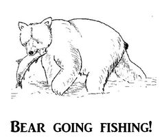 Free Printable Coloring Pages for kids.  Bear going fishing!  Check out our other animal coloring pages A thru Z.
