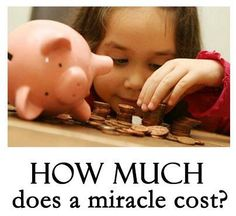 How much does a miracle cost?