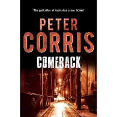 Comeback (Cliff Hardy Series) eBook: Peter Corris: Amazon.com.au: Kindle Store