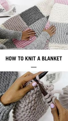 I want to learn  HOW TO KNIT A BASIC BLANKET STEP BY STEP – WITH KNIT AID