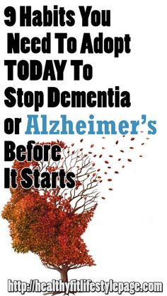9 Habits You Need To Adopt Today To Stop Dementia or Alzheimer's Before It Starts - Solutions For Healthy Life Vascular Dementia, Dementia Symptoms, Dementia Care, Alzheimer's And Dementia, Healthy Mind, How To Stay Healthy, Healthy Detox, Smoking Causes, Elderly Care