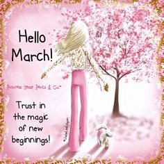Princess Sassy Pants & Co. Hello February Quotes, Welcome February, Hello March, Hello May Quotes, March Baby, Happy Day Quotes, Morning Greetings Quotes, Monthly Quotes, Never Lose Hope