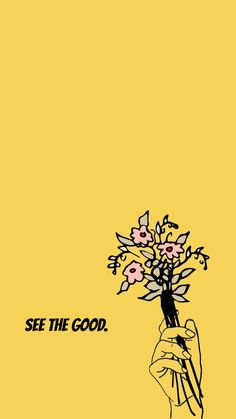 """""""See the good"""" ~ Yellow iPhone wallpaper // flowers in hand // sketch // quo&; Im Pin Iphone Wallpaper &; """"See the good"""" ~ Yellow iPhone wallpaper // flowers in hand // sketch // quo&; Im […] backgrounds sunflower Pretty Words, Cool Words, Wallpaper Quotes, Wallpaper Backgrounds, Phone Backgrounds, Iphone Wallpaper Yellow, Mood Wallpaper, Couple Wallpaper, Trendy Wallpaper"""