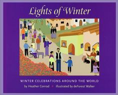 Lights of Winter: Winter Celebrations Around