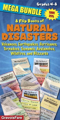 """Natural Disasters MEGA BUNDLE: Eight Flip Books that Focus on Volcanoes, Earthquakes, Tornadoes, Tsunamis, Blizzards, Avalanches, Wildfires, and Hurricanes Save 25% when you buy the MEGA BUNDLE. For more products related to natural disasters, visit the GravoisFare store and click on the """"Natural Disasters"""" tab in the Custom Categories menu."""