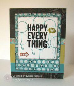 Happy Everything card krista_ritskes