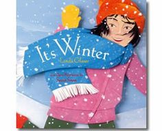 It's Winter - Celebrate the Season by Linda Glaser. Winter books for kids.