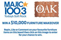 WIN A FURNITURE MAKEOVER. Repin, Like or Comment on your favourite furniture items on this board then click on this image to enter  for your chance to win. Radio Contests, Old Oak Tree, Home Reno, New Toys, Furniture Makeover, Decorating Ideas, Craft Ideas, Decor Ideas, Dessert Ideas