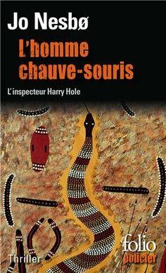 L'homme chauve-souris: Une enquête de l'inspecteur Harry Hole: Amazon.fr: Jo Nesbø, Alexis Fouillet, Élisabeth Tangen: Livres