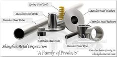 stainless steel family, see more information at  shanghaimetal.com
