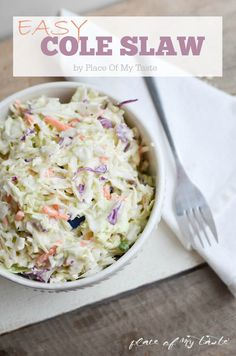 Easy Cole Slaw- Bring the perfect cole slaw to the cookout this summer, without…