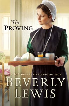 """Read """"The Proving"""" by Beverly Lewis available from Rakuten Kobo. Amish Fiction's Author Presents a Touching Story of Perseverance and Second Chances Amanda Dienner hasn't seen her Ol. New Books, Good Books, Books To Read, Reading Books, Free Reading, Beverly Lewis, Amish Books, Christian Fiction Books, Love Book"""